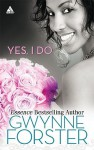 Yes, I Do: Now and ForeverLove for a LifetimeA Perfect Match - Gwynne Forster