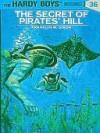 The Secret of Pirates' Hill - Franklin W. Dixon