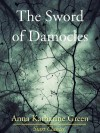 The Sword of Damocles - Anna Katharine Green