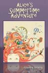 Alice's Summertime Adventure - Suzanne Jenkins