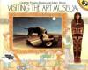 Visiting the Art Museum - Laurene Krasny Brown, Marc Brown