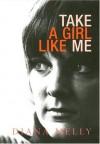 Take a Girl Like Me - Diana Melly