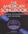 The American Songbook: The Singers, the Songwriters, and the Songs - Ken Bloom, Michael Feinstein