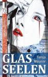 Glasseelen - Tanja Meurer