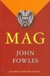 Mag - John Fowles