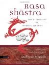 Rasa Shastra: The Hidden Art of Medical Alchemy - Andrew Mason