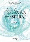Música das Esperas - Isabel Fraga