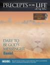 Precepts for Life Study Companion: Dare to Be God's Messenger - Kay Arthur