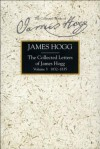 The Collected Letters of James Hogg, Volume 3, 1832-1835 - James Hogg