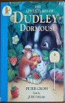 The Adventures of Dudley Dormouse - Peter Cross, Judy Taylor