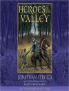 Heroes of the Valley (Audio) - Jonathan Stroud, David Thorn