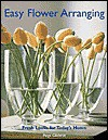 Easy Flower Arranging - Paige Gilchrist