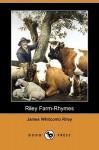 Riley Farm-Rhymes (Dodo Press) - James Whitcomb Riley