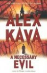 A Necessary Evil (Maggie O'Dell Novels) - Alex Kava