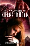 The Promise of Kierna' Rhoan - Isabo Kelly