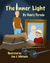 The Inner Light - Henry Porada, Lisa J. Michaels