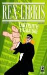 Rex Libris #2: Labyrinth of Literature - James Turner