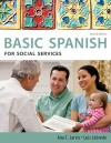 Spanish for Social Services: Basic Spanish Series (Basic Spanish (Heinle Cengage)) - Ana C. Jarvis, Francisco Mena-Aylln