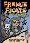 Frankie Pickle and the Mathematical Menace - Eric Wight