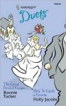 The Great Bridal Escape / How to Catch a Groom - Bonnie Tucker, Holly Jacobs
