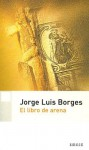 El Libro de Arena - Jorge Luis Borges