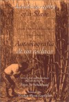 Autobiografía de un esclavo - Juan Francisco Manzano, Evelyn Picon Garfield