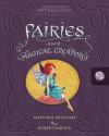 Encyclopedia Mythologica: Fairies and Magical Creatures - Matthew Reinhart, Robert Sabuda
