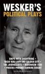 Political Plays - Arnold Wesker