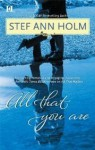 All That You Are - Stef Ann Holm
