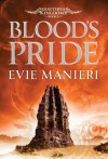 Blood's Pride: Shattered Kingdoms: Book 1 - Evie Manieri