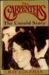 The Carpenters: the untold story : an authorized biography - Ray Coleman, Herb Alpert
