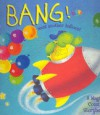 Bang! Went Another Balloon!: A Magical Counting Storybook - Keith Faulkner, Rory Tyger