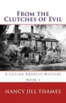 From the Clutches of Evil - Nancy Jill Thames, Andre Govia