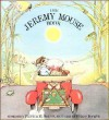 The Jeremy Mouse Book - Patricia M. Scarry, Hilary Knight