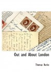 Out and about London - Thomas Burke