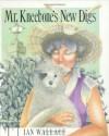 Mr Kneebones New Digs - Ian Wallace