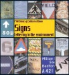 Signs: Lettering in the Environment: Lettering in the Environment - Phil Baines, Catherine Dixon