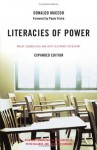Literacies of Power: What Americans Are Not Allowed to Know With New Commentary by Shirley Steinberg, Joe Kincheloe, and Peter McLaren - Donaldo Macedo, Joe L. Kincheloe, Paulo Freire