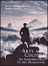 Arts and Culture: An Introduction to the Humanities, Combined (Reprint) - Janetta Rebold Benton, Robert DiYanni