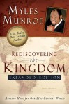Rediscovering the Kingdom Expanded Edition - Myles Munroe