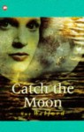 Catch the Moon (Contents) - Sue Welford