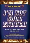 I'm Not Good Enough - Chris Williams