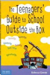 Teenagers' Guide to School Outside the Box - Rebecca Greene