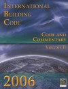 2006 International Building Code: Code & Commentary, Volume 2 (International Building Code Commentary) - International Code Council