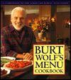 Burt Wolf's Menu Cookbook - Burt Wolf