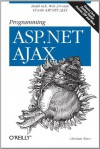 Programming ASP.NET AJAX - Christian Wenz
