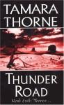 Thunder Road - Tamara Thorne