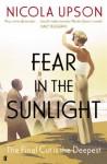 Fear in the Sunlight (Josephine Tey Mystery 4) - Nicola Upson