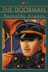 The Doorman: A Novel - Reinaldo Arenas, Dolores M. Koch
