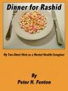 Dinner for Rashid - Peter Fenton